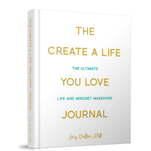 Create a life you love journal